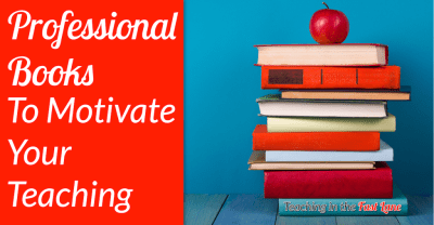 Are you looking to renew your passion for teaching and motivate you to get started with a new school year? Check out these professional books that will leave you refreshed and ready to conquer the school year!