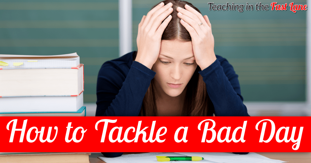 How to Tackle a Really Bad Day