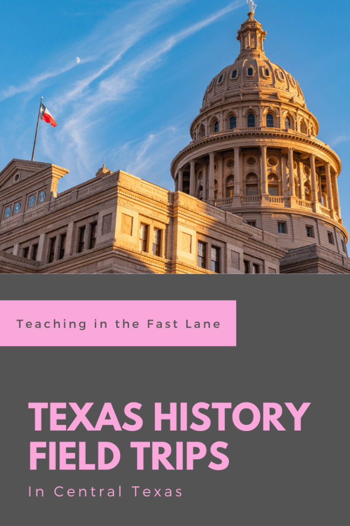 Photo of Texas Capitol Building and flag with title Texas History Field Trips in Central Texas
