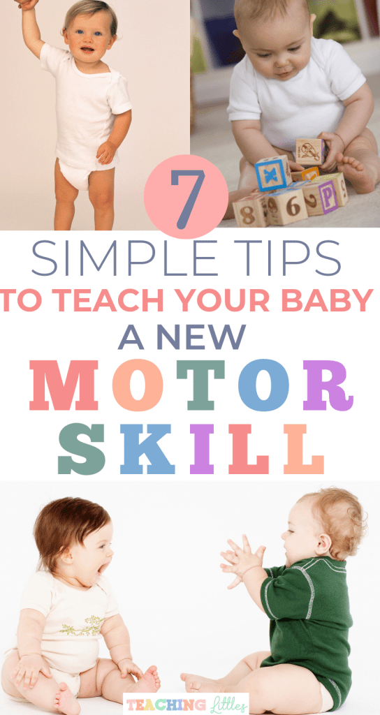 Desperate to teach your baby a new motor skill and get them to reach their next milestone quickly? Follow these tips to help any baby or toddler learn fast.