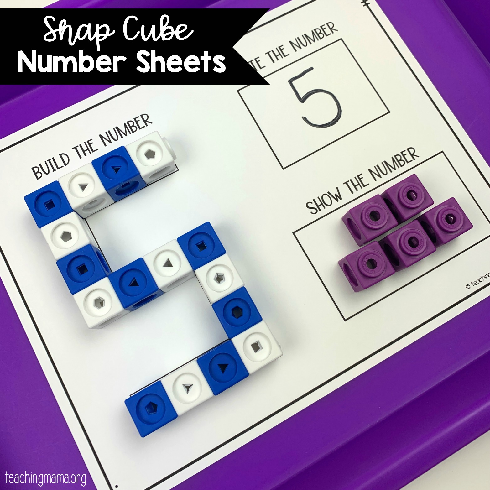 hight resolution of Snap Cube Number Sheets - Teaching Mama