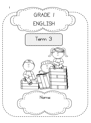 Grade 1 English Workbook + 15 Worksheets – Term 3
