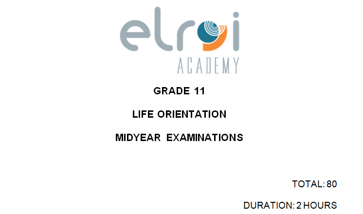 Life Orientation\Gr11\Task 4 Mid Year Exams