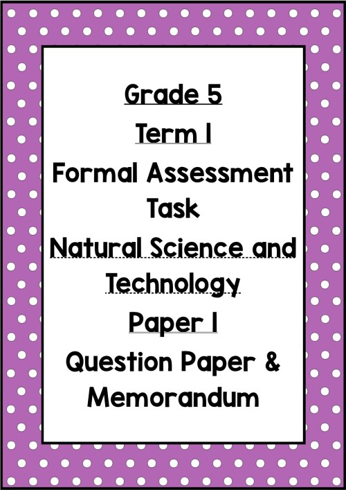 small resolution of Term 1) Formal Assessment Task - Grade 5: Natural Science and Technology -  Test Task 2 - Teacha!