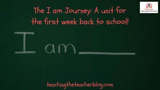 A Back to School Unit: The I Am Journey
