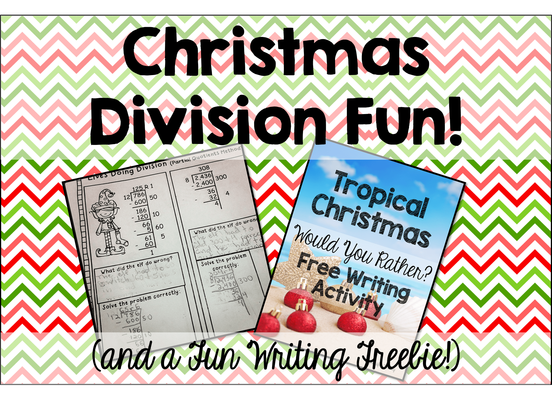 Division Fun And A Tropical Christmas Freebie
