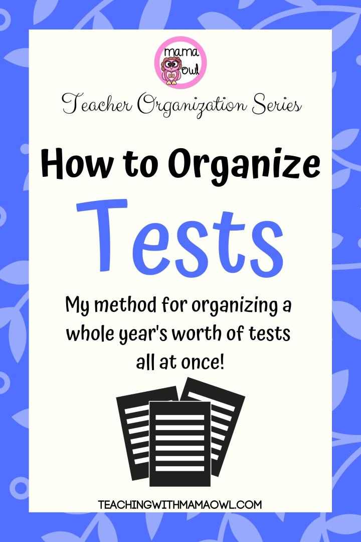 Teacher organization series - How to organize tests