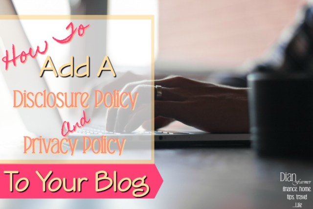 Adding Privacy And Disclosure Policy Pages To Your New Blog