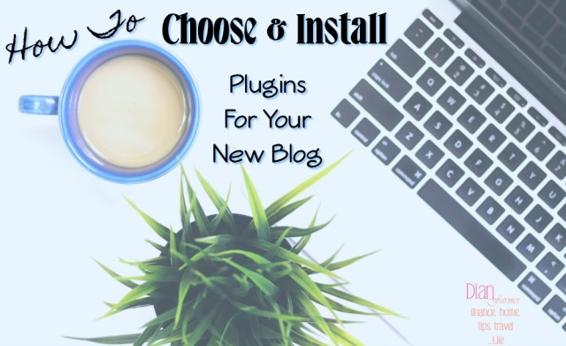 Choosing And Installing Plugins For Your New Blog