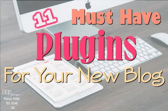 Must Have Plugins For Your New Blog