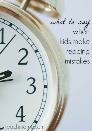 what to say when kids make reading mistakes teachmama.com.png