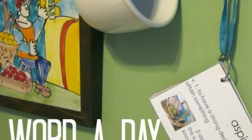 word a day cards: creating word conscious, word-happy kids
