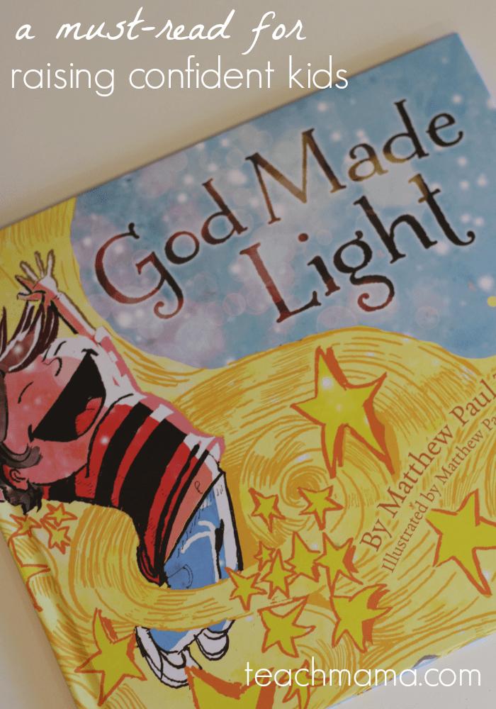 a must read for raising confident kids | God Made Light | teachmama.com