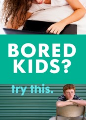 fun at-home activities for bored tweens and teens
