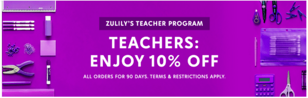 zulily's teacher program where they can get 10% off all orders for 90 days