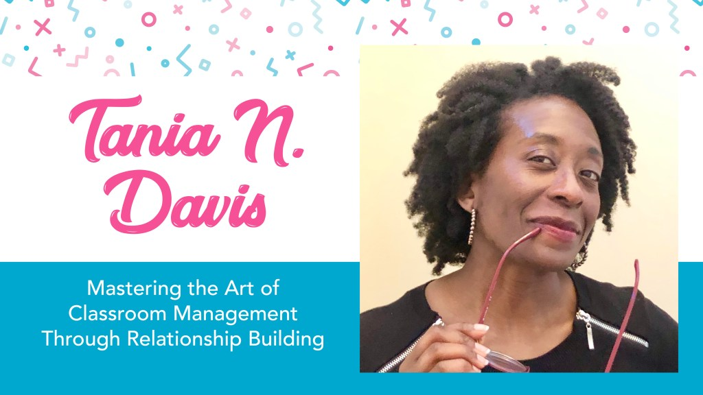 A picture of Tania N. Davis of Teach Me T on an image that is promoting professional development on the topic of classroom management.  An African American woman with natural hair, wearing hoop earrings and a black dress.  Holding a pair of red glasses to her smiling lips while she is glancing sideways at the camera.