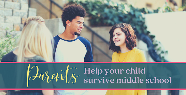 Parents: How to help your middle schooler (and you) navigate this season