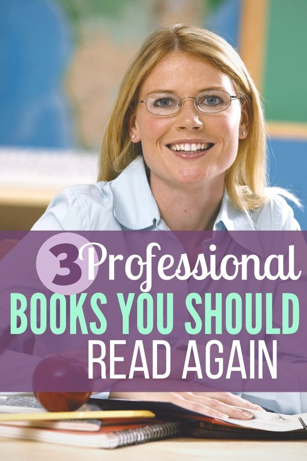 Remember those professional books stuffed on that shelf hidden from view? Maybe it's time to dust them off and read them again. Here are three professional books I'm choosing to read again for fresh teaching ideas.