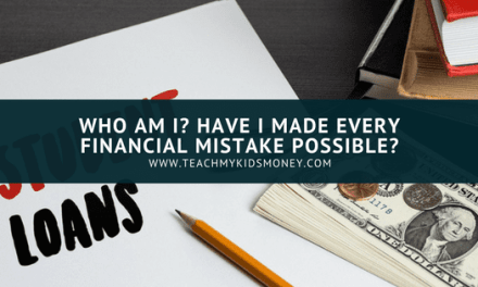 Who am I? Have I made every financial mistake possible?