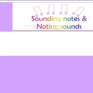 Sounding Notes and Noting Sounds