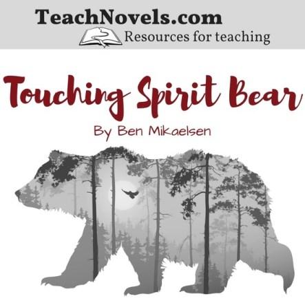 Teaching Touching Spirit Bear reading quizzes 100