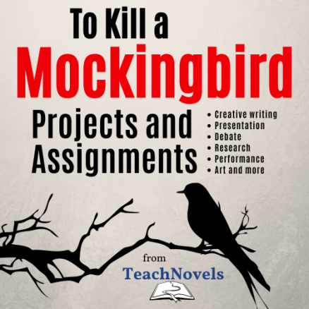 To Kill a Mockingbird Projects and Assignments COVER - Edited