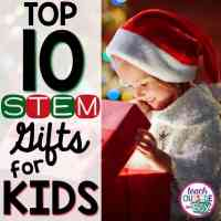 TOP 10 STEM Gifts for Kids