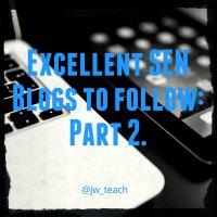 Excellent SEN Blogs to follow:  Part 2.
