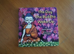 The Day the Buddha Woke Up – A Book for All Children