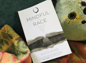 """Book Review: """"Mindful of Race: Transforming Racism from the Inside Out"""""""