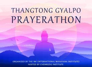 Healing the World with Thangtong Gyalpo's Prayer