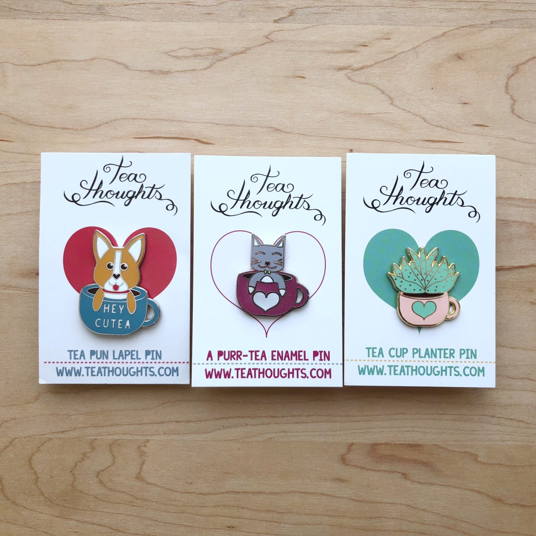 Tea Thoughts Pins