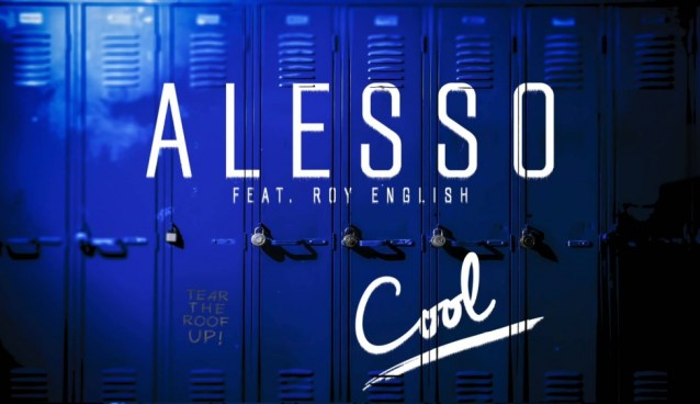 MUST SEE! Monday #26 – Alesso – Cool ft. Roy English (Official Music Video)