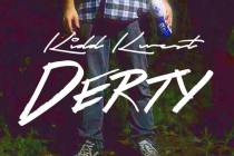 "Kidd Kwest Releases ""DERTY"" EP!"
