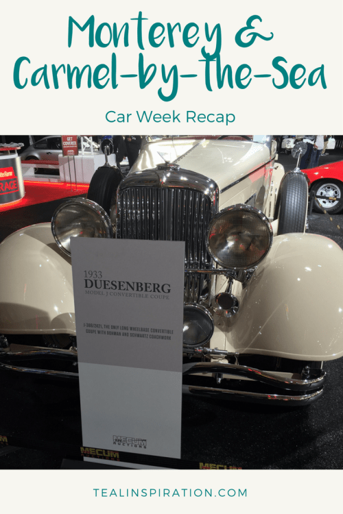 Monterey and Carmel Car Week Recap
