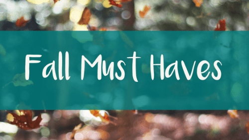5 Fall Must Haves
