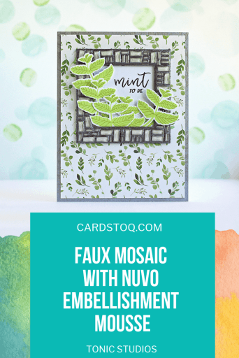 Faux Mosaic Frame With Nuvo Embellishment Mousse