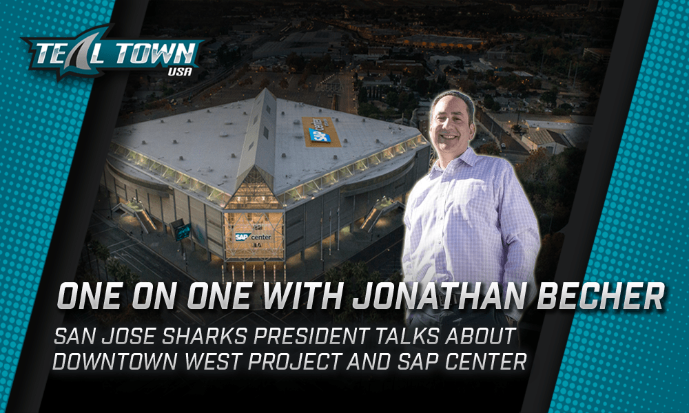 San Jose Sharks President Jonathan Becher On The Downtown West Development And SAP Center