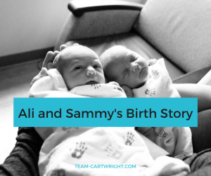 A complication free twin birth story: Ali and Sammy