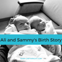 Ali and Sam's birth story