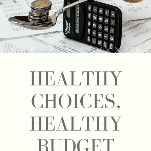 Healthy choices, healthy budget-BFBN