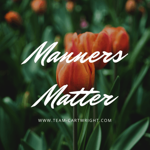 BFBN: Manners Matter