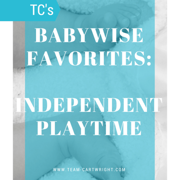Babywise Favorites: Independent Playtime