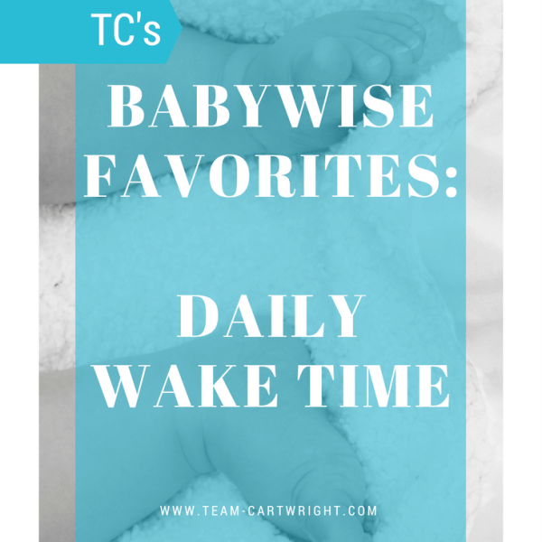 Babywise Favorites: Daily Wake Time