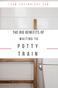 Don't feel the bad for not potty training early! There are a lot of benefits to waiting. Here are 6 big benefits to potty training late. #potty #training #toddler #parenting Team-Cartwright.com