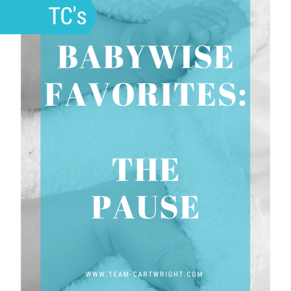 Babywise Favorites: The Pause
