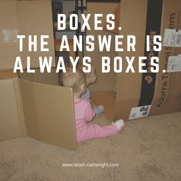 Boxes. The answer is always boxes