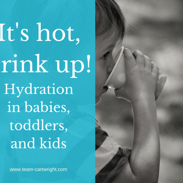 Hydration in babies, toddlers, and kids