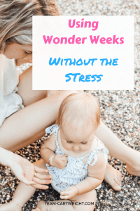 Wonder Weeks can be a helpful tool, but it can bring stress when you see all those stormy times! Here is how to utilize the information without getting stressed out. #Wonderweeks #newbornbaby #baby #developmentalmilestones Team-Cartwright.com