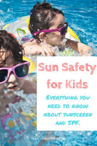 Everything you need to know about SPF and sunscreen. How to pick a sunscreen and how to keep your little one sun safe this summer. Sun Safety | Baby Health and Safety | Best Sunscreens | Kids Summer Health #sunscreen #safety #SPF #kids #baby #toddler #preschooler #sun #safety Team-Cartwright.com